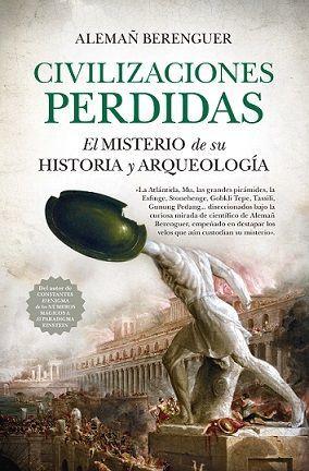 CIVILIZACIONES PERDIDAS (LEB). EL MISTERIO DE SU HISTORIA Y ARQUE