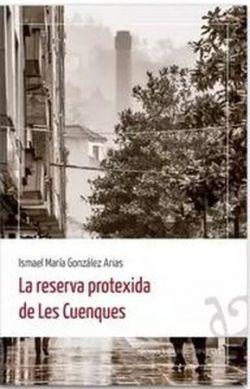 LA RESERVA PROTEXIDA DE LES CUENQUES