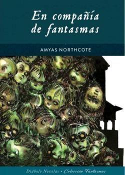EN COMPAÑIA DE FANTASMAS