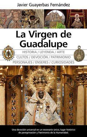 VIRGEN DE GUADALUPE, LA