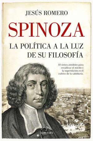 SPINOZA. LA POLITICA A LA LUZ DE SU FILOSOFIA