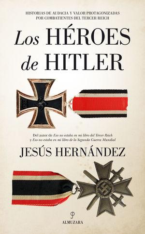 HEROES DE HITLER, LOS