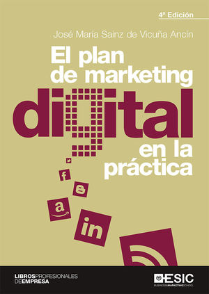 PLAN DE MARKETING DIGITAL EN LA PRACTICA 4'ED