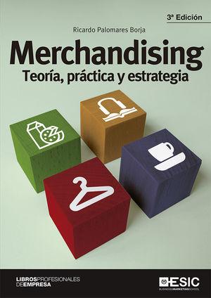 MERCHANDISING TEORIA PRACTICA Y ESTRATEGIA 3'ED