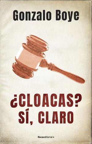¿CLOACAS SÍ, CLARO