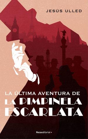 ULTIMA AVENTURA DE PIMPINELA ESCARLATA