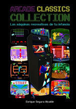 ARCADE CLASSICS COLLECTION: LAS MAQUINAS RECREATIVAS DE TU INFANC