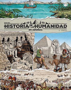EGIPTO. HISTORIA DE LA HUMANIDAD EN VIÑETAS