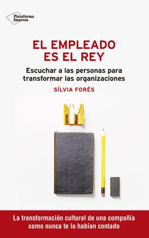 EL EMPLEADO ES EL REY