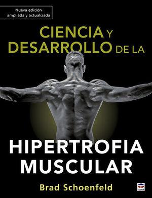 CIENCIA Y DESARROLLO DE LA HIPERTROFIA MUSCULAR. NUEVA EDICIÓN AM