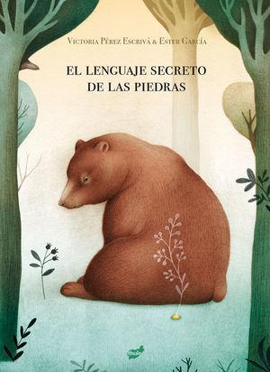 EL LENGUAJE SECRETO DE LAS PIEDRAS