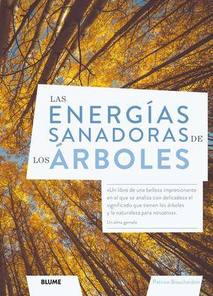 LAS ENERGIAS SANADORAS DE LOS ARBOLES