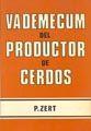 VADEMECUM DEL PRODUCTOR DE CERDOS