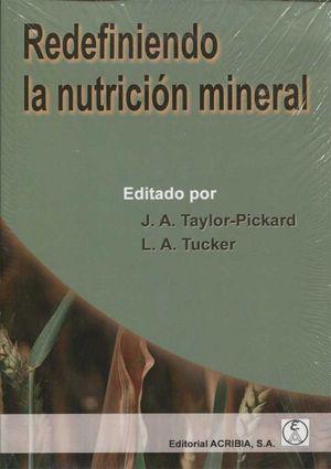 REDEFINIENDO LA NUTRICIÓN MINERAL