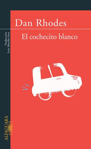 EL COCHECITO BLANCO