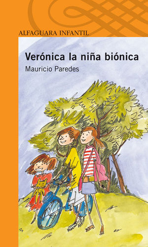 VERONICA LA NIÑA BIONICA.
