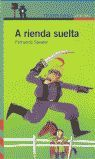 A RIENDA SUELTA