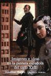 IMÁGENES E IDEAS EN LA PINTURA ESPAÑOLA DEL SIGLO XVII