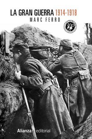 LA GRAN GUERRA 1914-1918