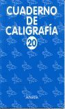 CUADERNO DE CALIGRAFÍA 20