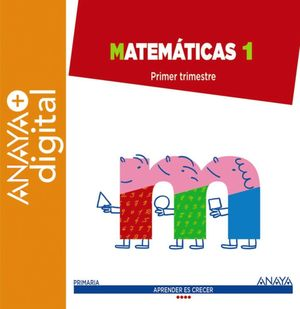MATEMÁTICAS 1. PRIMARIA.  ANAYA + DIGITAL.