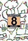 CUADERNO ORTOGRAFÍA 8 (ANAYA)