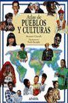 ATLAS DE PUEBLOS Y CULTURAS