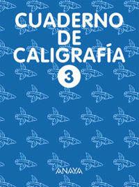 CUADERNO DE CALIGRAFÍA 3
