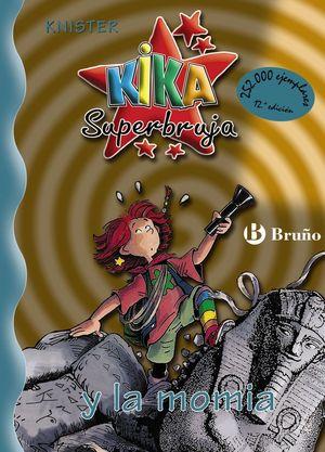 KIKA SUPERBRUJA 7, Y LA MOMIA