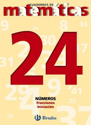 24 FRACCIONES. INICIACIÓN