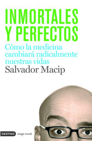 INMORTALES Y PERFECTOS