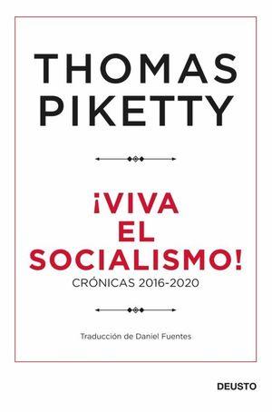 VIVA EL SOCIALISMO!