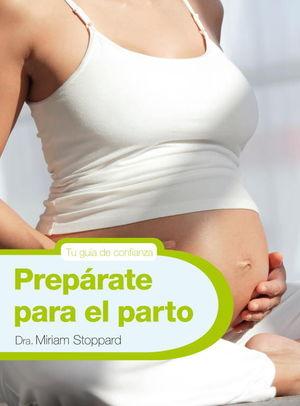 PREPÁRATE PARA EL PARTO