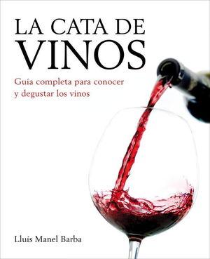 LA CATA DE VINOS (ED. ACTUALIZADA 2011)