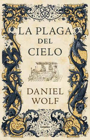 LA PLAGA DEL CIELO (SAGA DE LOS FLEURY 4)