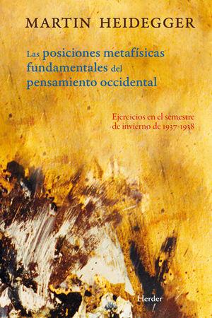 POSICIONES METAFÍSICAS FUNDAMENTALES DEL PENSAMIENTO OCCIDENTAL