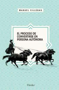 EL PROCESO DE CONVERTIRSE EN PERSONA AUTÓNOMA
