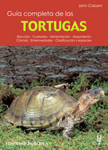 GUÍA COMPLETA DE LAS TORTUGAS