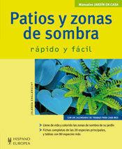 PATIOS Y ZONAS DE SOMBRA (JARDÍN EN CASA)