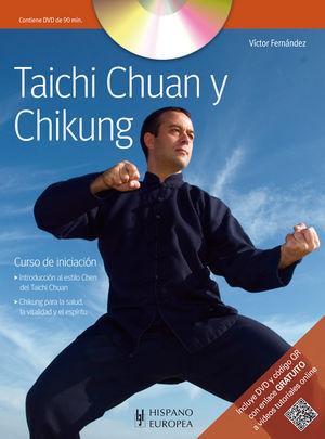 TAICHI CHUAN Y CHIKUNG (+DVD Y QR)
