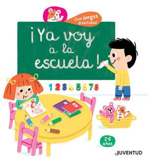 YA VOY A LA ESCUELA! (2-6 AÑOS)