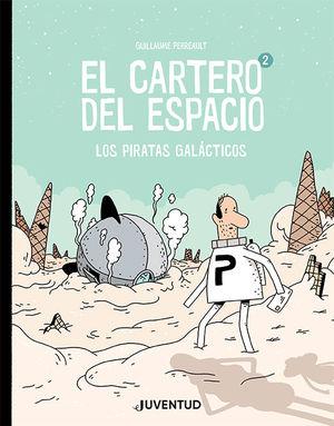 CARTERO DEL ESPACIO 2, EL. LOS PIRATAS GALACTICOS