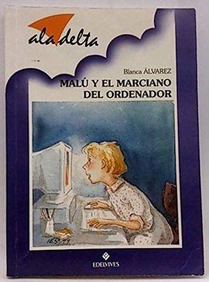 MALÚ Y EL MARCIANO DEL ORDENADOR