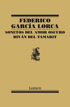 SONETOS DEL AMOR OSCURO Y DIVÁN DEL TAMARIT