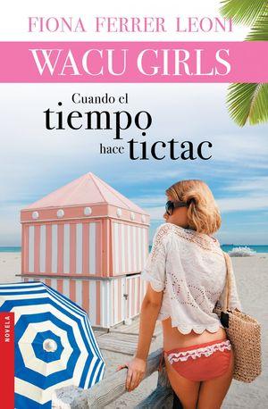 CUANDO EL TIEMPO HACE TICTAC