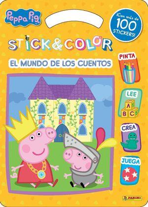 STICK & COLOR EL MUNDO DE LOS CUENTOS - PEPPA PIG