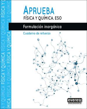 APRUEBA FISICA Y QUIMICA FORMULACION INORGANICA ES
