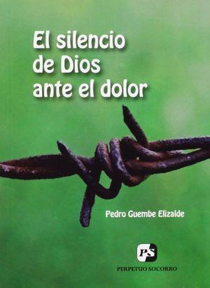 EL SILENCIO DE DIOS ANTE EL DOLOR (3. IMP.)
