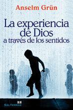 EXPERIENCIA DE DIOS A TRAVÉS DE LOS SENTIDOS, LA