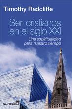 SER CRISTIANOS EN EL SIGLO XXI